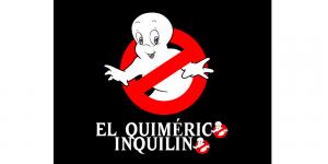 EL QUIMÉRICO INQUILINO